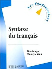 Syntaxe du français par Maingueneau