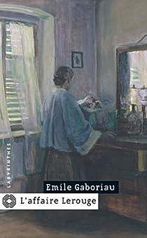 L'affaire Lerouge par Gaboriau