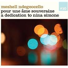 Pour une ame souveraine (For a sovereign soul) - A dedication to Nina Simone