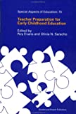 Teacher Preparation for Early Childhood Education, Roy Evans, 2881248829