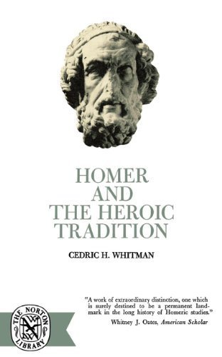Homer and the Heroic Tradition (Norton Library) by Cedric H. Whitman - Whitman Mall Stores