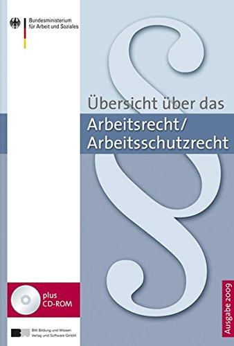 Übersicht über das Arbeitsrecht/Arbeitsschutzrecht 2009