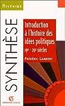 Introduction à l'histoire des idées politiques, 19e-20e siècles par Lambert