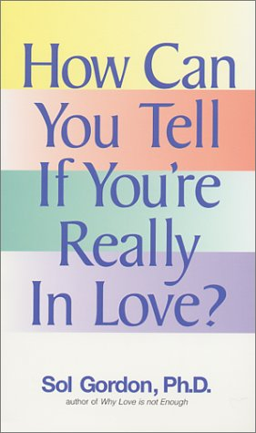 How Can You Tell If You're Really In Love
