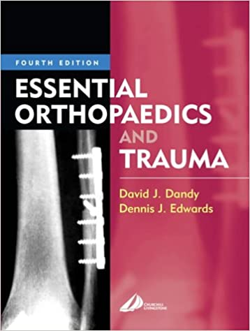 Essential Orthopaedics And Trauma Ebook