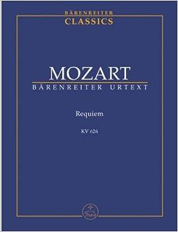 モーツァルト: レクイエムニ短調 KV 626/ベーレンライター社/新モーツァルト全集に基づく全曲版スコア