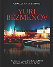Yuri Bezmenov: The Life and Legacy of the Influential KGB Informant Who Defected to the West