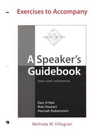 Exercises to Accompany A Speaker's Guidebook: Text and Reference