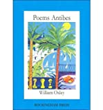 img - for [(Poems Antibes)] [Author: William Oxley] published on (February, 2007) book / textbook / text book