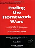 Ending the Homework Wars, Dean R. Garrison, 0977467406
