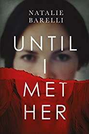 Until I Met Her (Emma Fern Book 1)
