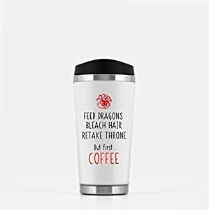 Personalized Game Of Thrones, Mother Of Dragons Travel Mug - Funny Black And White, Freak And Geek, Targaryen, Khaleesi, Daenerys Novelty