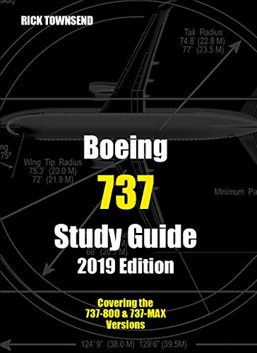 Boeing 737 Study Guide, 2019 Edition