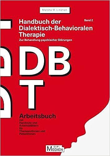 Handbuch der Dialektisch-Behavioralen Therapie DBT Bd. 2 ...