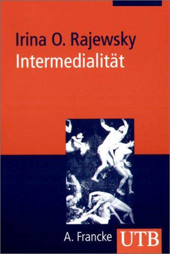 Intermedialität (Uni-Taschenbücher M)