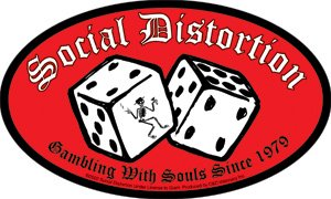 Social Distortion Punk Rock Music Band Sticker - Gambling with Souls Since 1979 ()