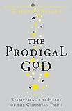 The Prodigal God (English Edition)