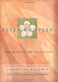 The Seven Whispers: A Spiritual Practice for Times Like These