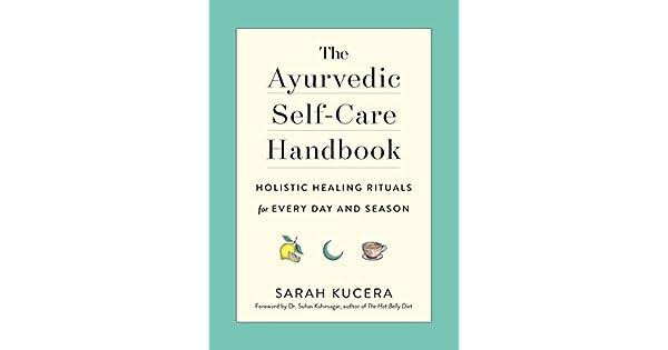 Amazon.com: The Ayurvedic Self-Care Handbook: Holistic ...