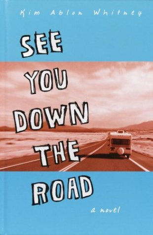 See You Down the Road: A Novel ebook