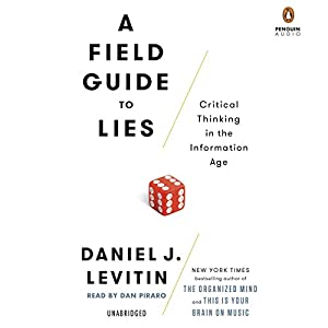 A Field Guide to Lies Audiobook