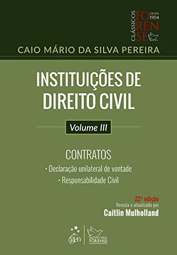 Instituições de Direito Civil - Vol. III - Contratos
