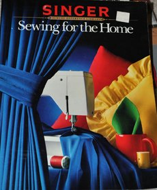 Sewing for the Home : Singer Sewing Reference Library