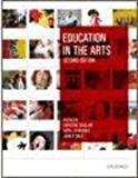 Education in the Arts, Sinclair, Christine and Jeanneret, Neryl, 0195574605