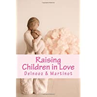 Raising Children in Love