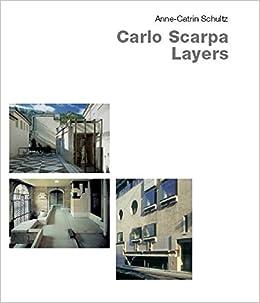 Carlo Scarpa-Layers