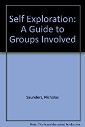 Self Exploration: A Guide to Groups Involved