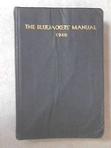 the bluejackets manual united states navy 1940 10th edition rh amazon com Blue Jackets Manual PDF Blue Jackets Manual 24th Edition