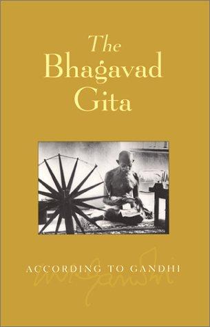 Bhagavad Gita According Gandhi(tr)