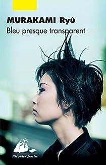 Bleu presque transparent par Murakami