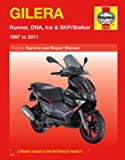 Gilera: Runner, DNA, Ice & SKP/Stalker 1997 to 2011 (Haynes Service & Repair Manual)