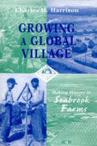 Growing a Global Village: Making History at Seabrook Farms