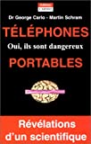 img - for T l phones portables : Oui, ils sont dangereux ! book / textbook / text book