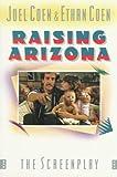 Raising Arizona (St. Martin's Original Screenplay Series)
