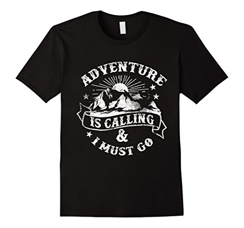 Adventure is Calling DesignT-shirt (Novelty and More)