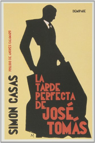 Descargar Libro La Tarde Perfecta De José Tomás Simon Casas