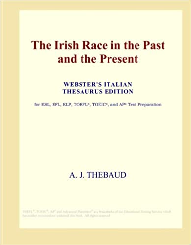 The Irish Race In The Past And The Present Websters Italian