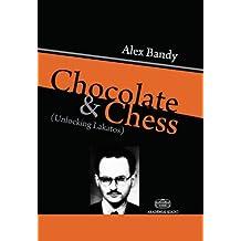 Chocolate and Chess. Unlocking Lakatos