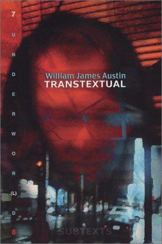 7 Underwor(l)d 8: Transtextual