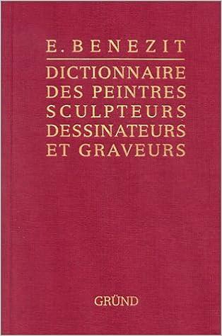 Lire Bénézit, dictionnaire des peintres, sculpteurs, dessinateurs et graveurs, tome 5 pdf