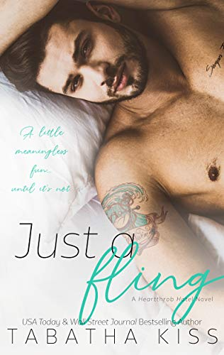 Just a Fling (Heartthrob Hotel Book 3)