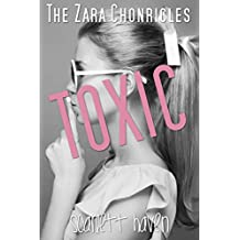 Toxic (The Zara Chronicles Book 3)