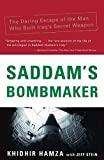 Saddam's Bombmaker: The Daring Escape of the Man