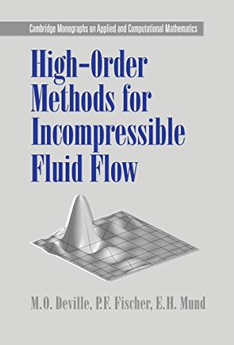 Download High-Order Methods for Incompressible Fluid Flow (Cambridge Monographs on Applied and Computational Mathematics) Pdf