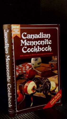 Canadian Mennonite Cookbook: With Recipes in Metric and Imp by Rita Kaether