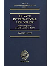 Private International Law Online: Internet Regulation and Civil Liability in the EU